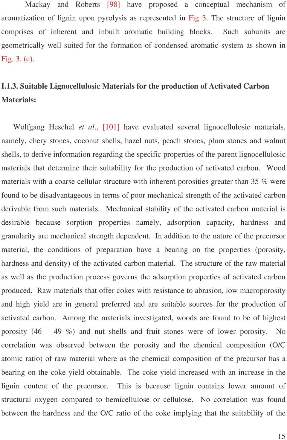 I.1.3. Suitable Lignocellulosic Materials for the production of Activated Carbon Materials: Wolfgang Heschel et al.