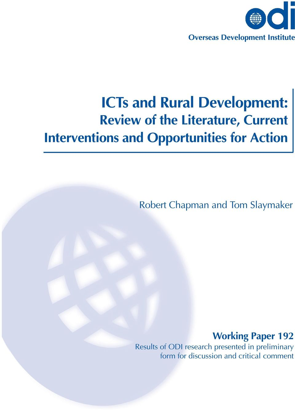 Robert Chapman and Tom Slaymaker Working Paper 192 Results of ODI