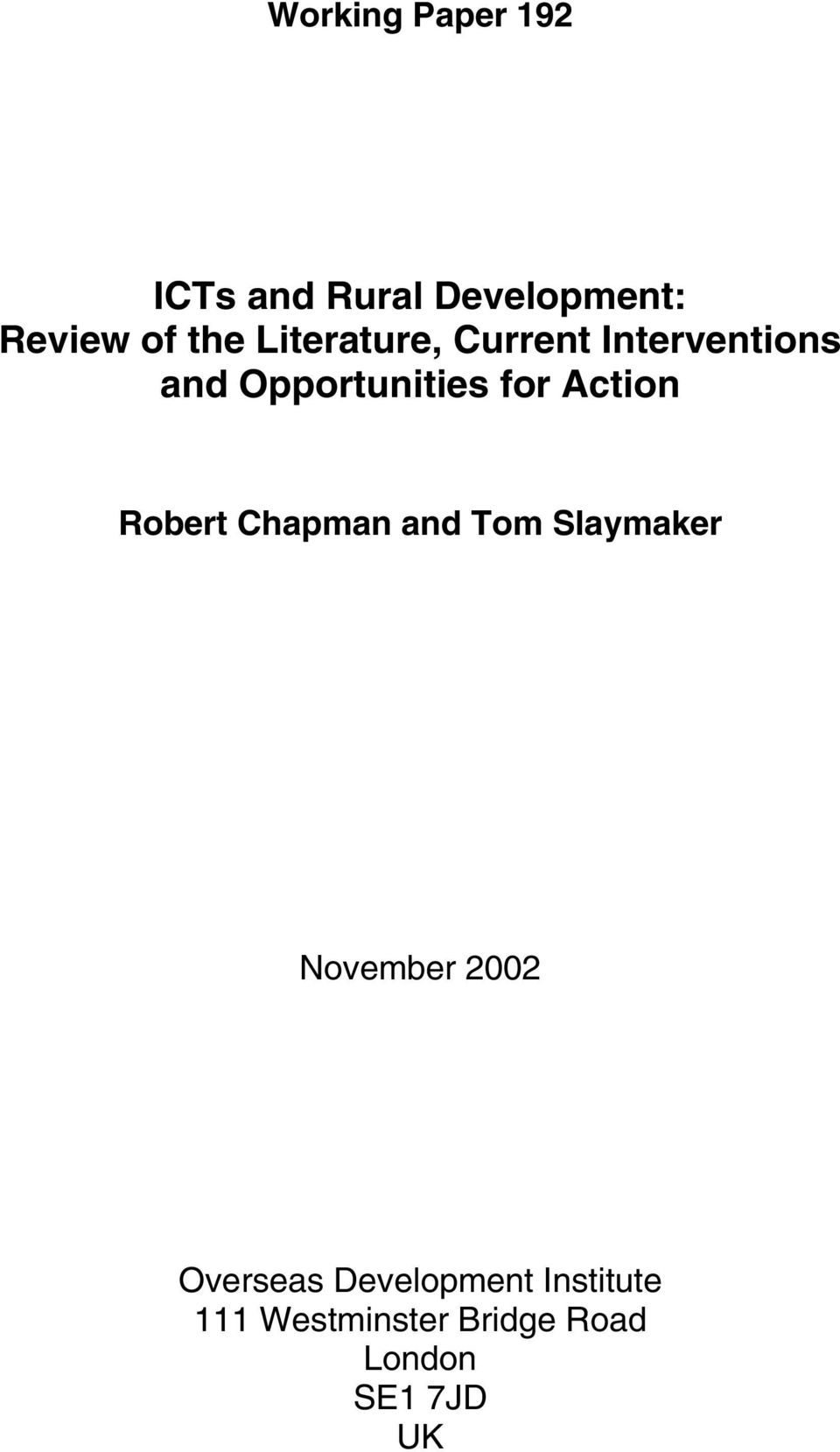 Action Robert Chapman and Tom Slaymaker November 2002