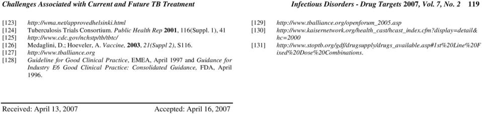 org [128] Guideline for Good Clinical Practice, EMEA, April 1997 and Guidance for Industry E6 Good Clinical Practice: Consolidated Guidance, FDA, April 1996. [129] http://www.tballiance.