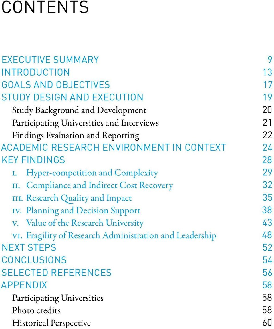 Compliance and Indirect Cost Recovery 32 iii. Research Quality and Impact 35 iv. Planning and Decision Support 38 v. Value of the Research University 43 vi.