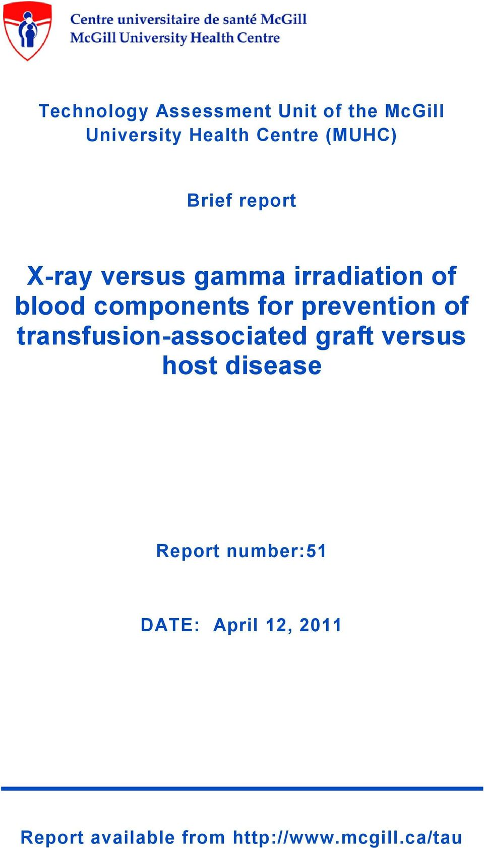 components for prevention of transfusion-associated graft versus