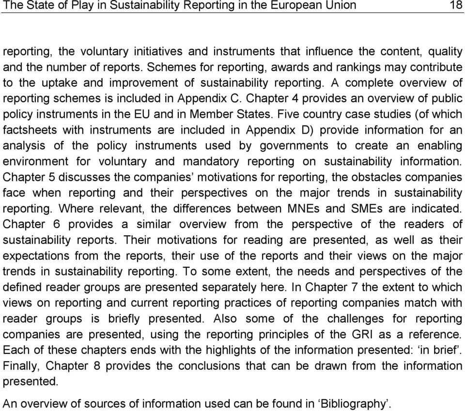 Chapter 4 provides an overview of public policy instruments in the EU and in Member States.
