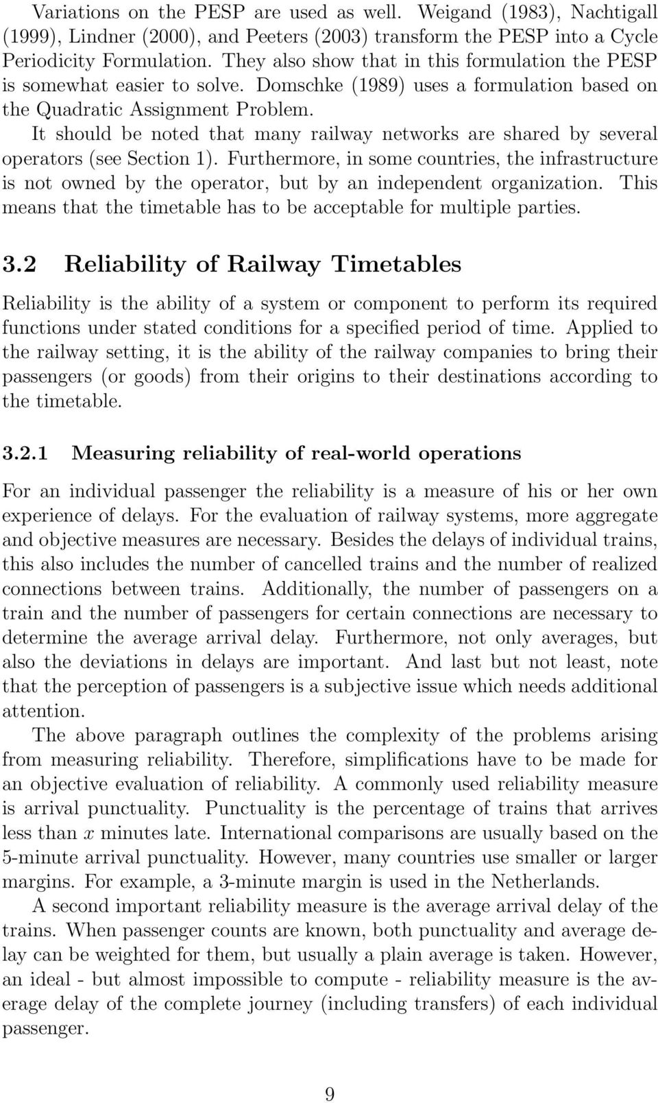 It should be noted that many railway networks are shared by several operators (see Section 1).