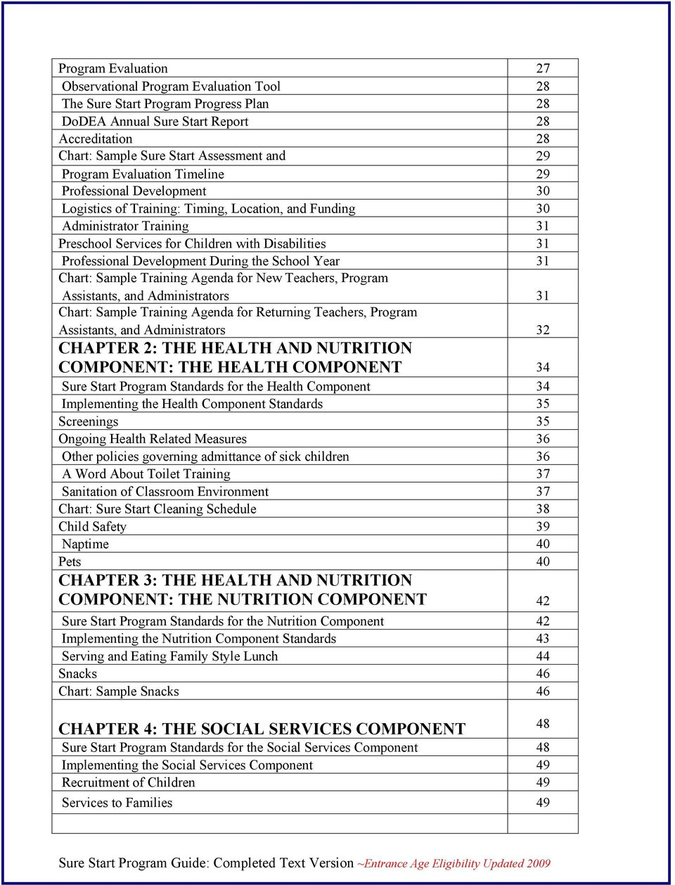 Professional Development During the School Year 31 Chart: Sample Training Agenda for New Teachers, Program Assistants, and Administrators 31 Chart: Sample Training Agenda for Returning Teachers,