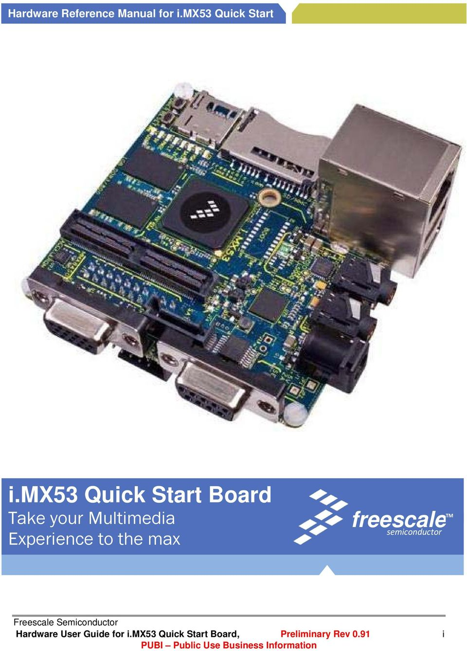 Experience to the max freescale TM semiconductor