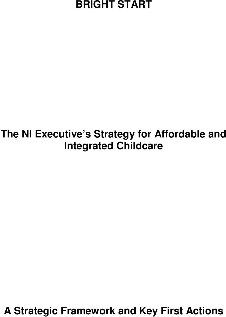 Integrated Childcare A