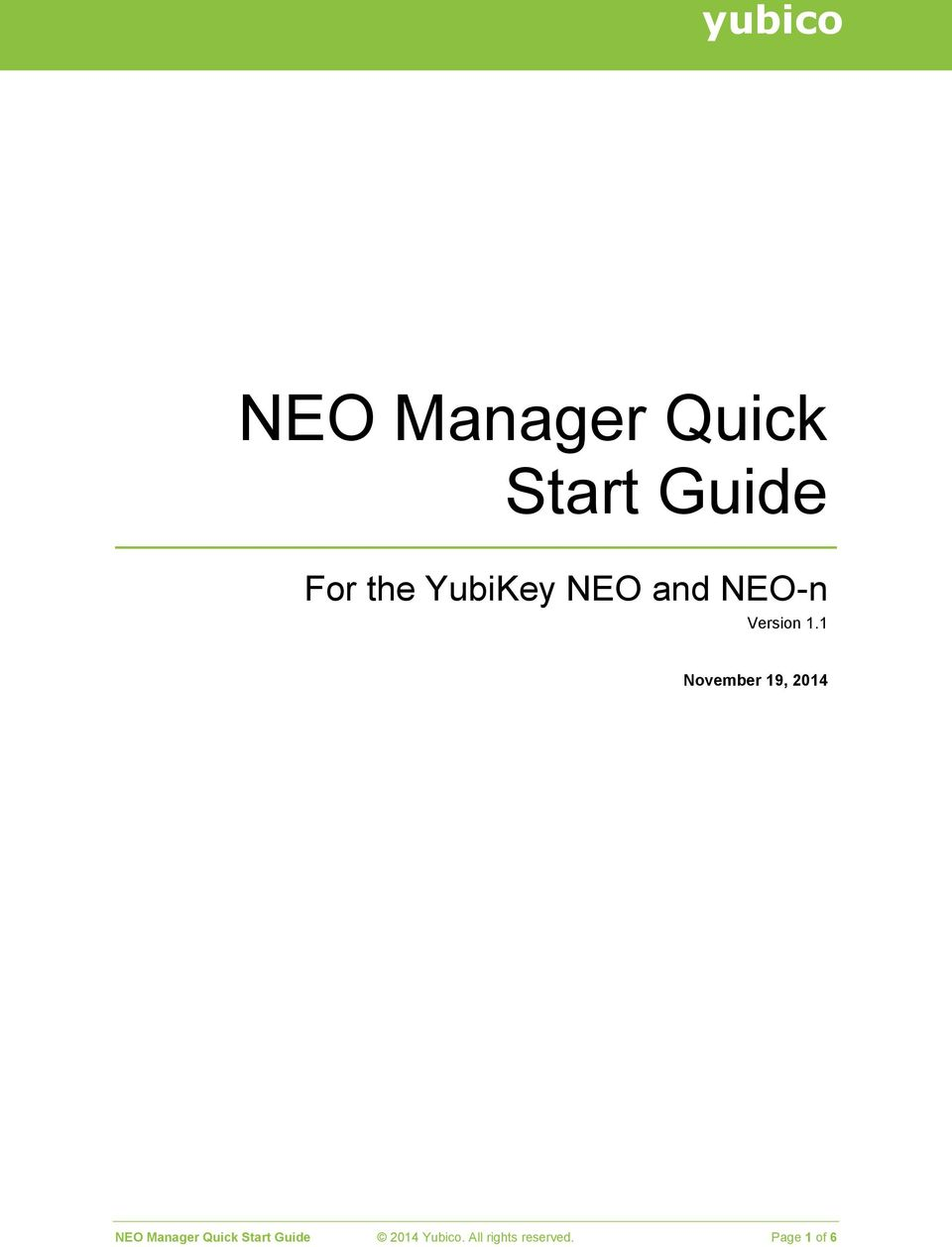 1 November 19, 2014 NEO Manager Quick