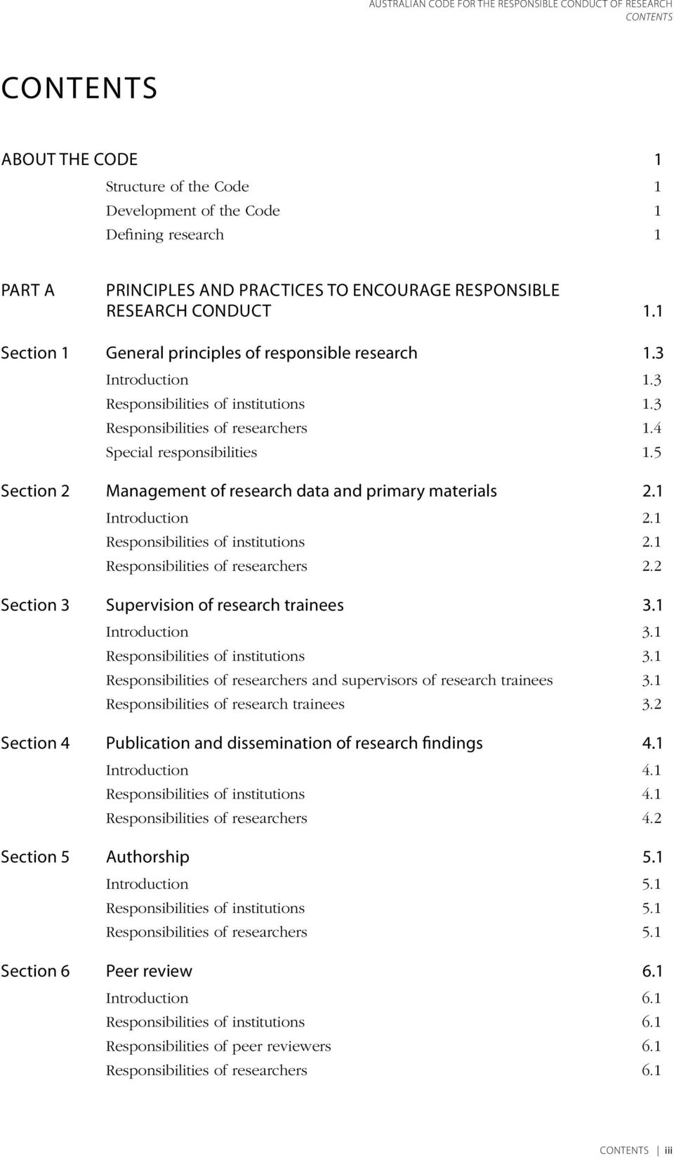 5 Section 2 Management of research data and primary materials 2.1 Introduction 2.1 Responsibilities of institutions 2.1 Responsibilities of researchers 2.