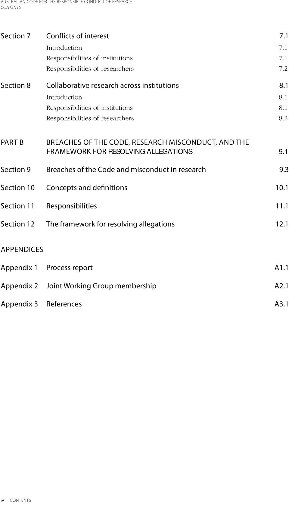 2 Part B Breaches of the Code, research misconduct, and the framework for RESOLVING ALLEGATIONS 9.1 Section 9 Breaches of the Code and misconduct in research 9.