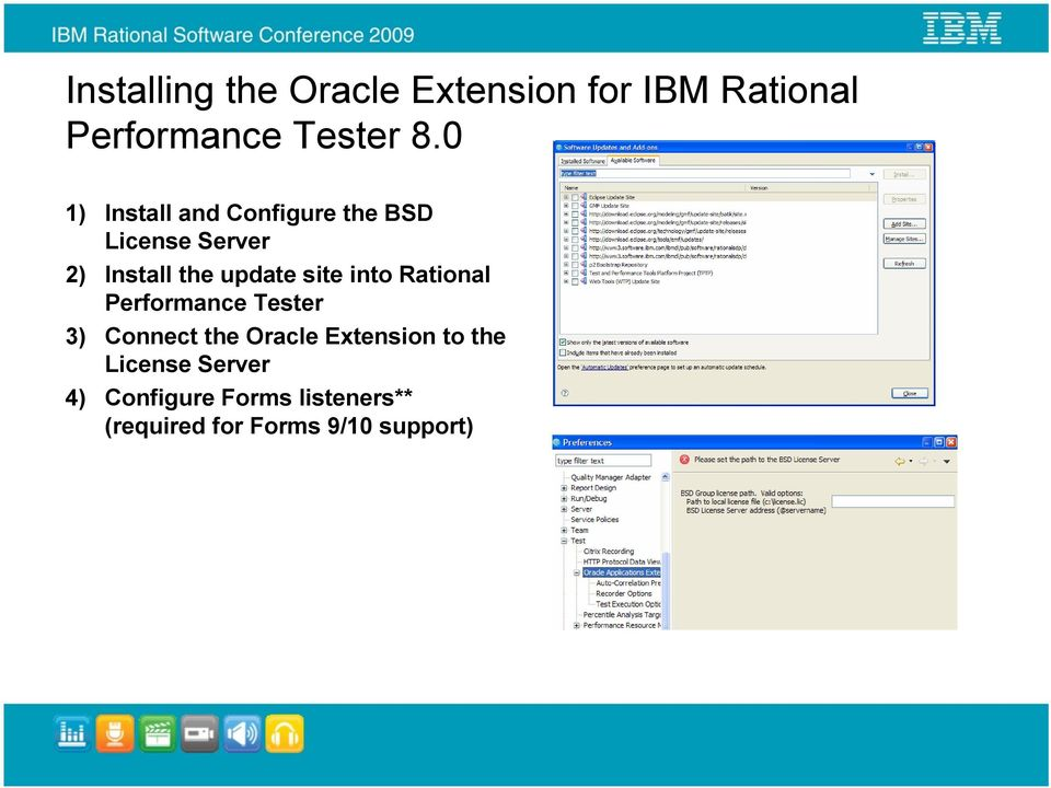 site into Rational Performance Tester 3) Connect the Oracle Extension to