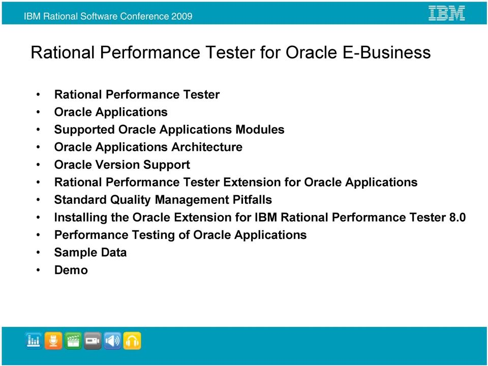 Performance Tester Extension for Oracle Applications Standard Quality Management Pitfalls Installing the