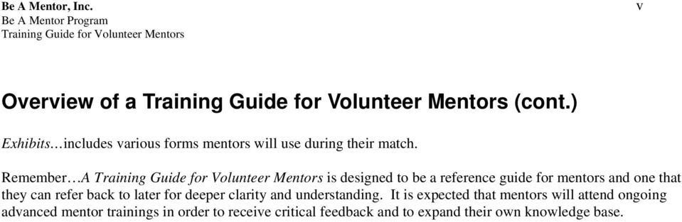 Remember A is designed to be a reference guide for mentors and one that they can refer back to later