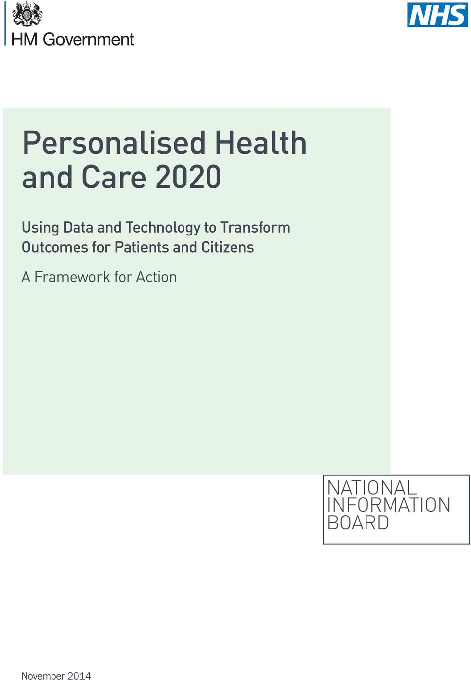 for Patients and Citizens A Framework for