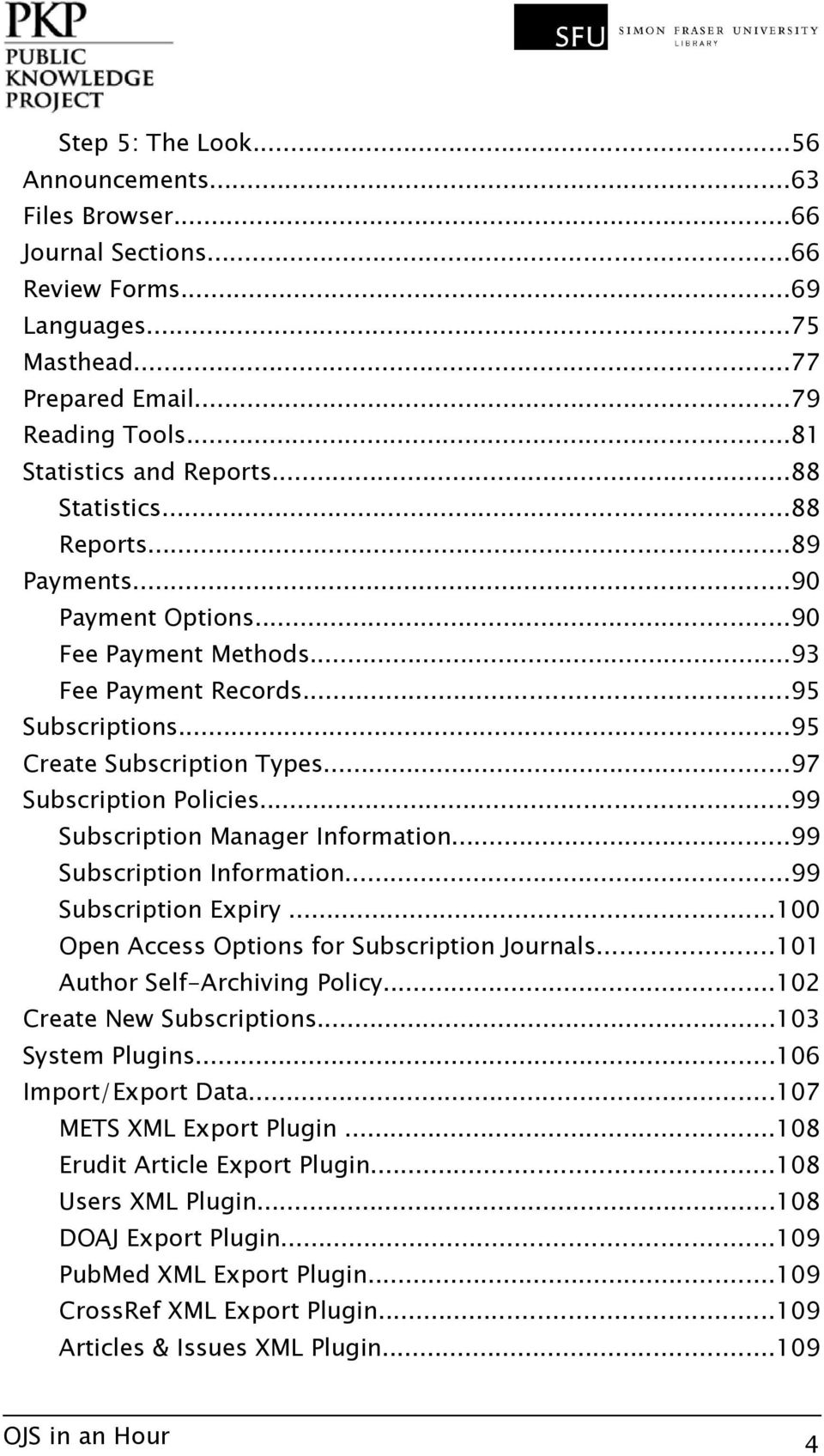 ..99 Subscription Manager Information...99 Subscription Information...99 Subscription Expiry...100 Open Access Options for Subscription Journals...101 Author Self-Archiving Policy.