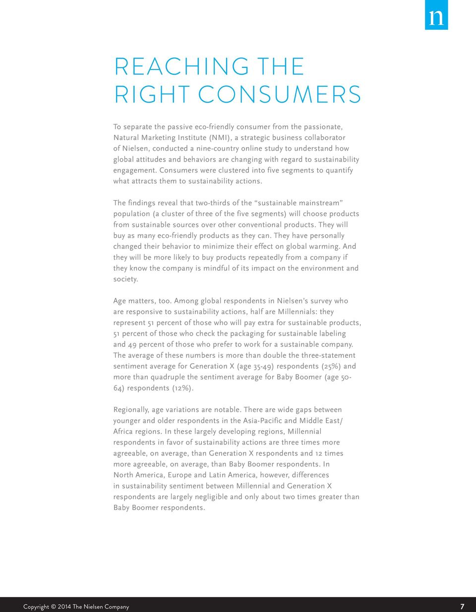Consumers were clustered into five segments to quantify what attracts them to sustainability actions.