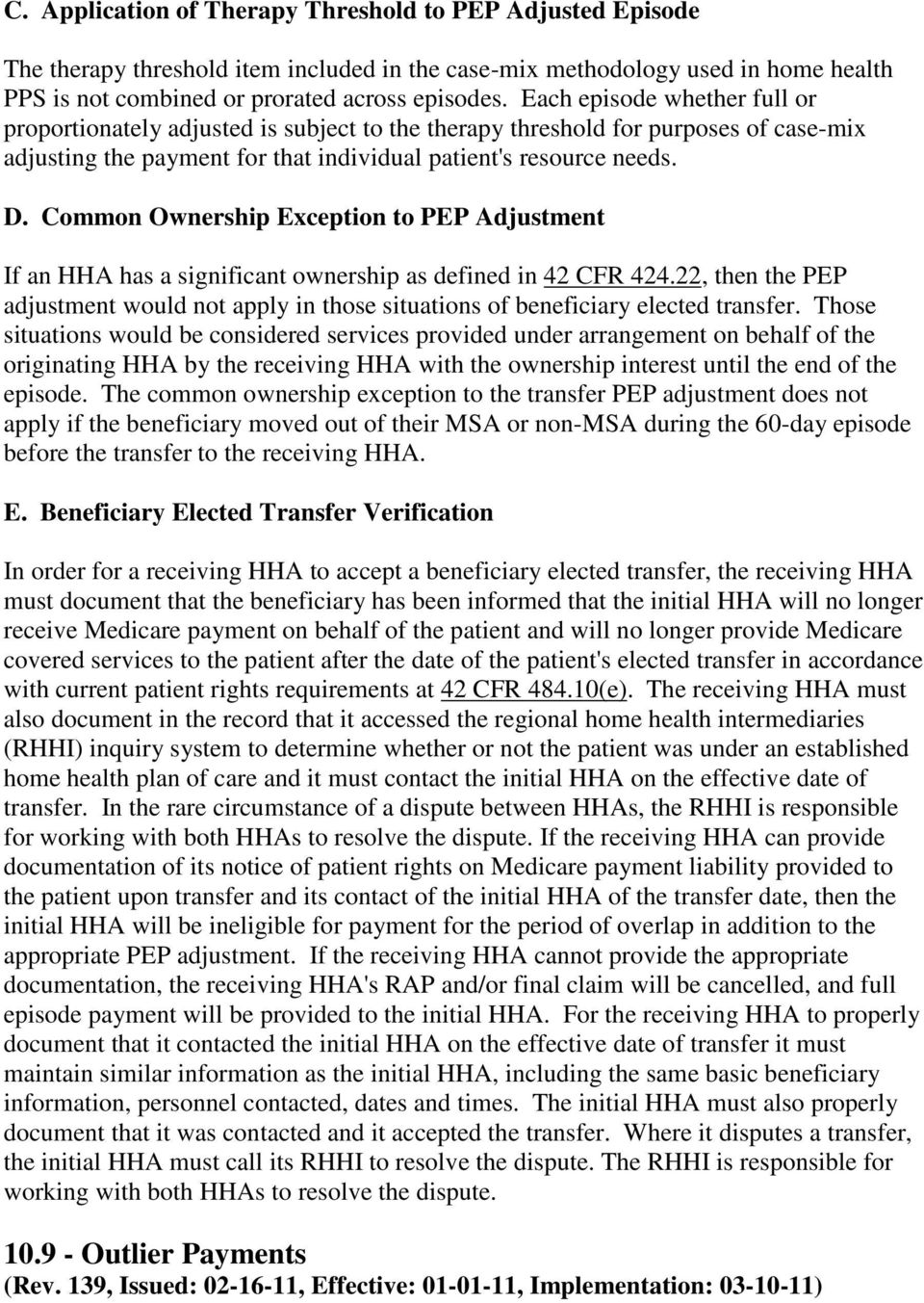 Common Ownership Exception to PEP Adjustment If an HHA has a significant ownership as defined in 42 CFR 424.