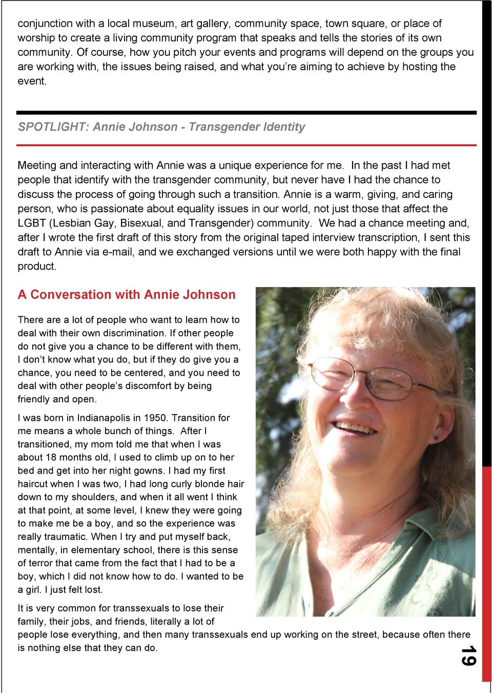 SPOTLIGHT: Annie Johnson - Transgender Identity Meeting and interacting with Annie was a unique experience for me.