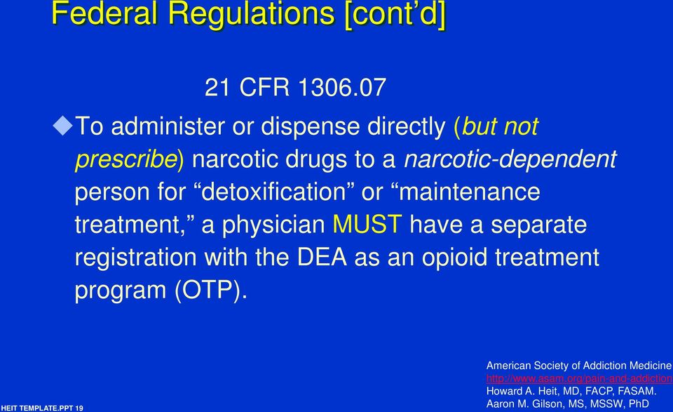 drugs to a narcotic-dependent person for detoxification or