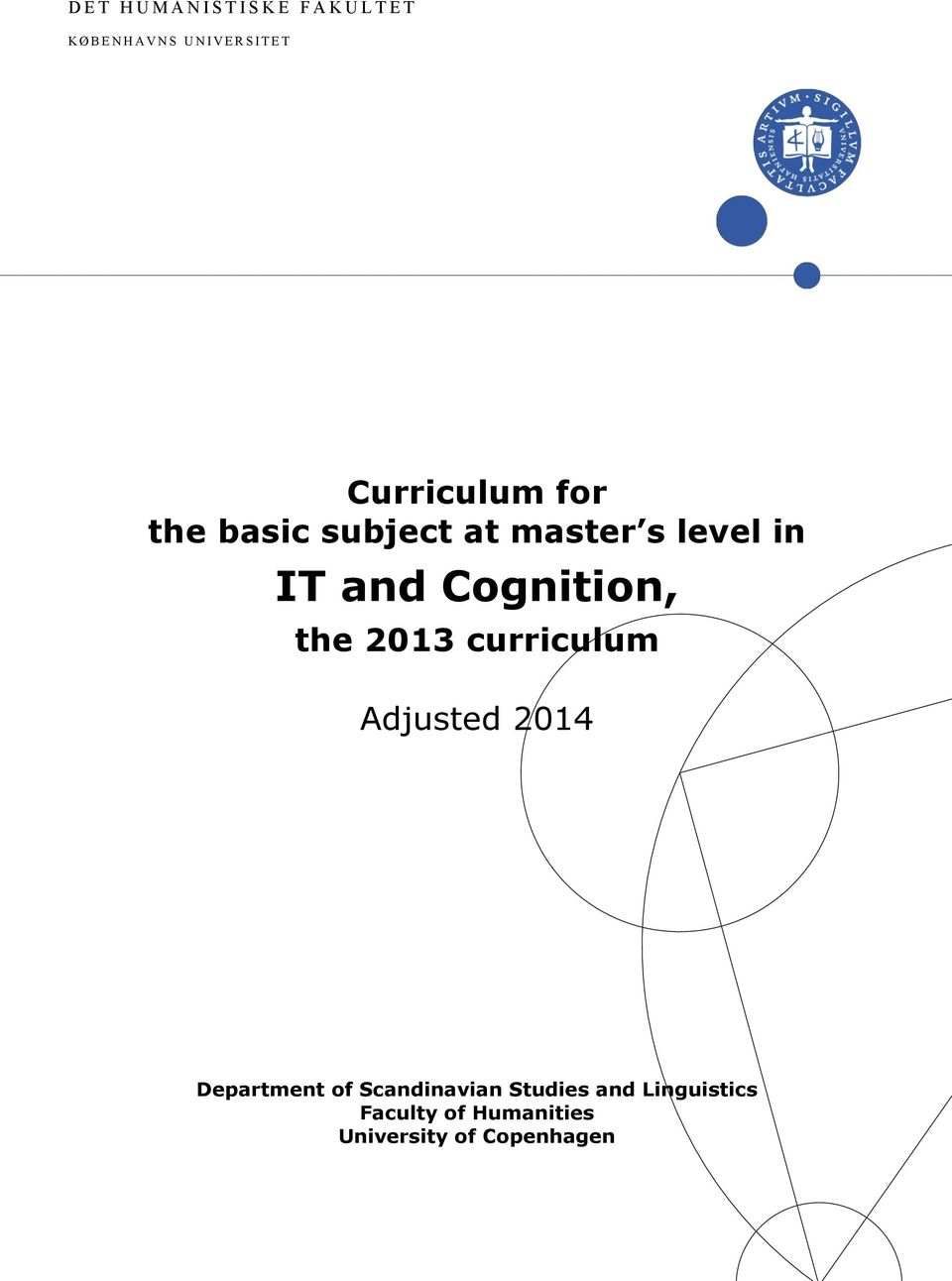and Cognition, the 2013 curriculum Adjusted 2014 Department of