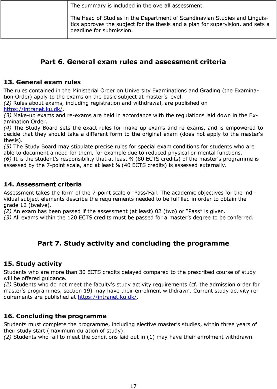 General exam rules and assessment criteria 13.