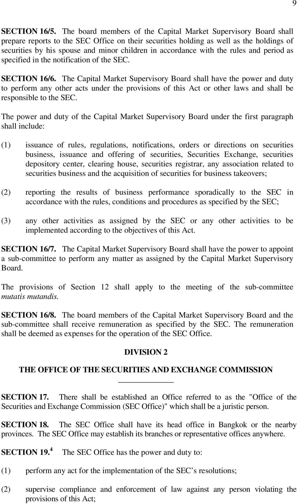accordance with the rules and period as specified in the notification of the SEC. SECTION 16/6.