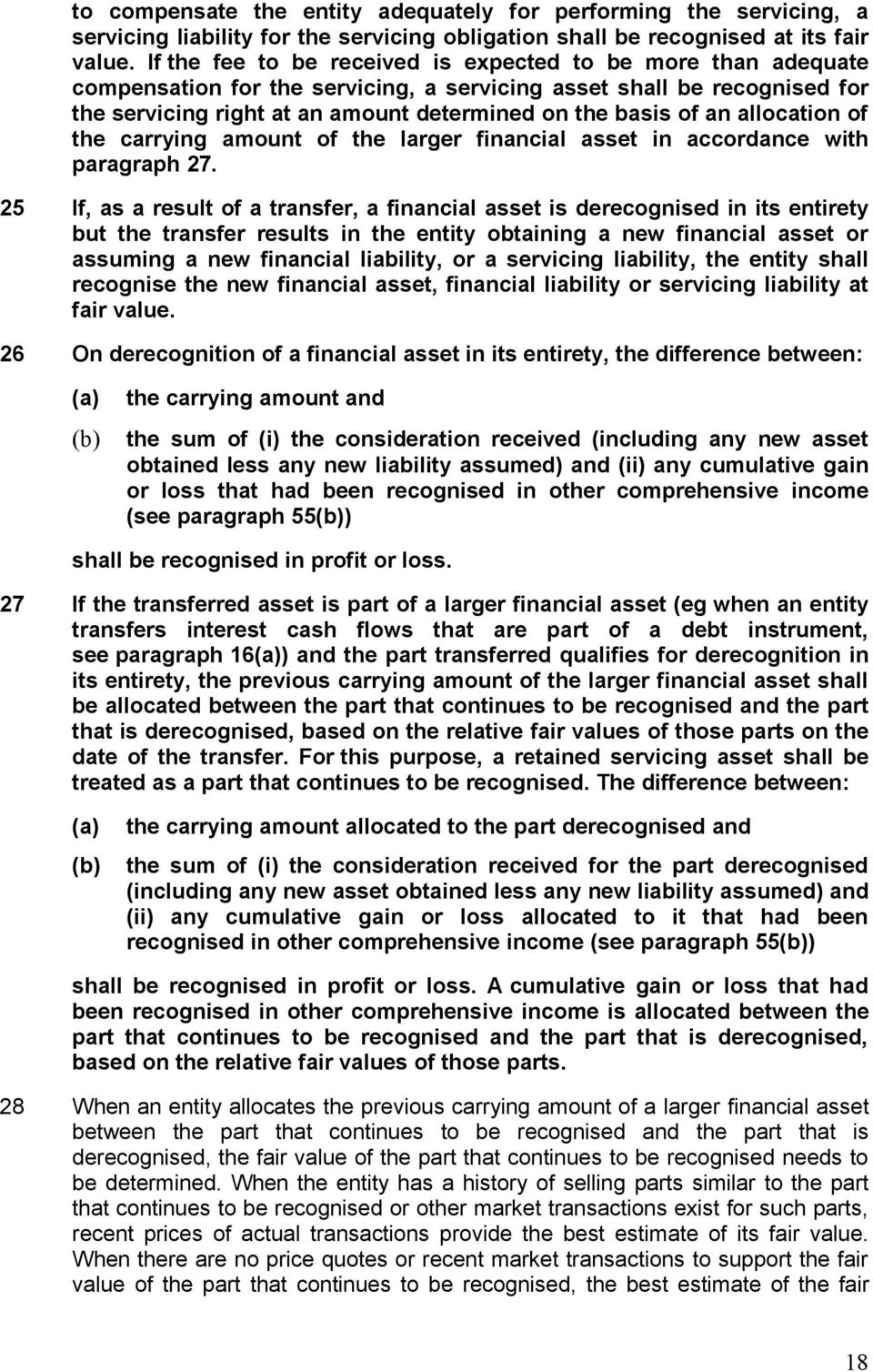 allocation of the carrying amount of the larger financial asset in accordance with paragraph 27.