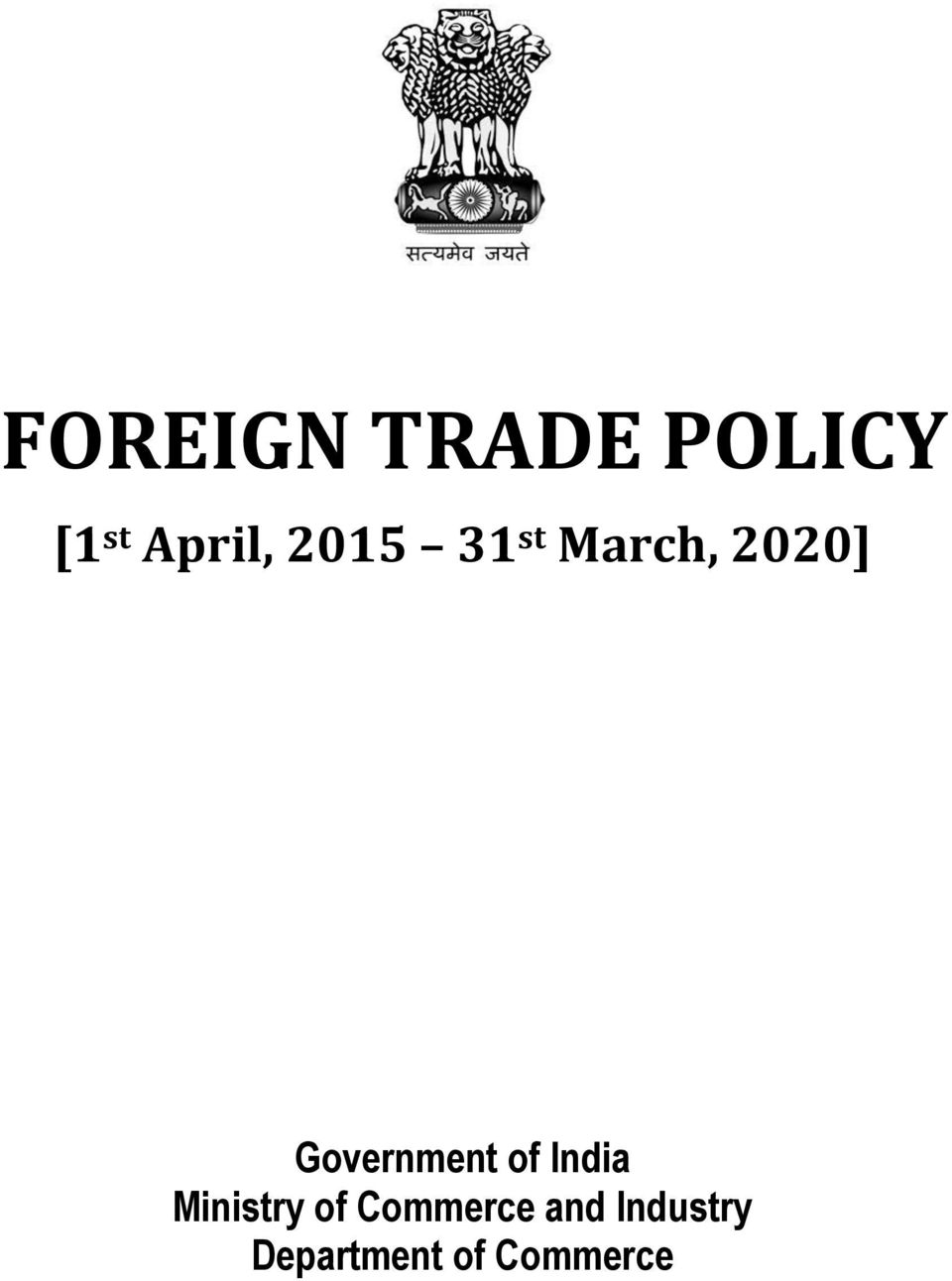 indias foreign trade policy Foreign trade in india includes all imports and exports to and from india at the level of central government it is administered by the ministry of commerce and industry foreign trade accounted for 488% of india's gdp in 2015.