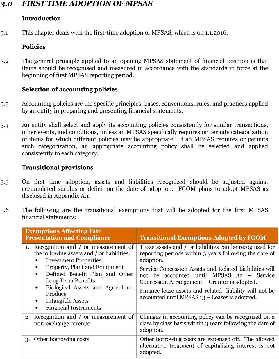 MPSAS reporting period. Selection of accounting policies 3.