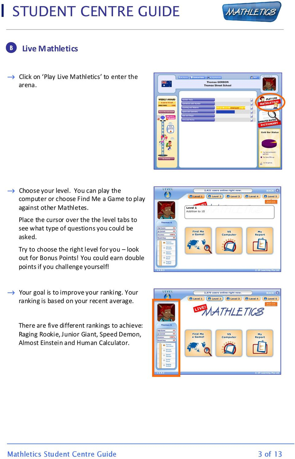 STUDENT CENTRE GUIDE. Welcome to the Mathletics Student Centre ...