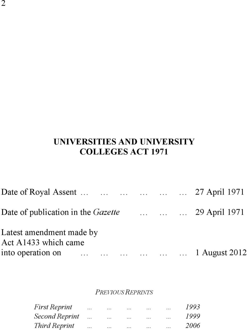 amendment made by Act A1433 which came into operation on 1 August 2012