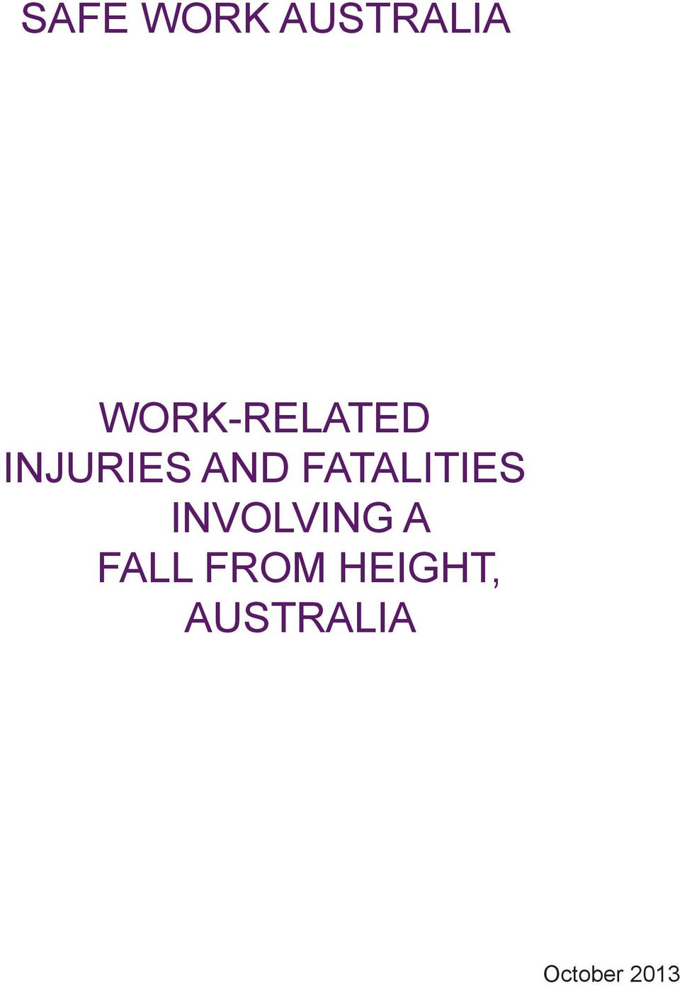 FATALITIES INVOLVING A FALL