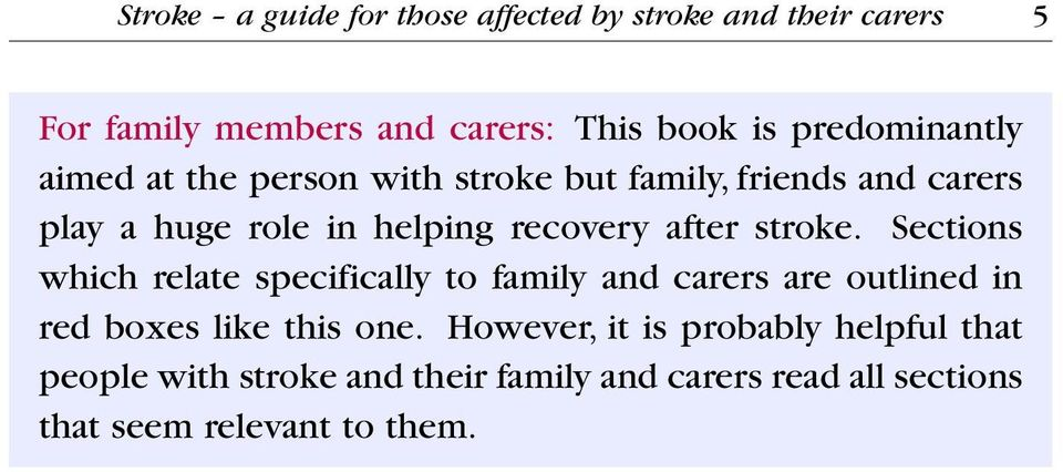 after stroke. Sections which relate specifically to family and carers are outlined in red boxes like this one.