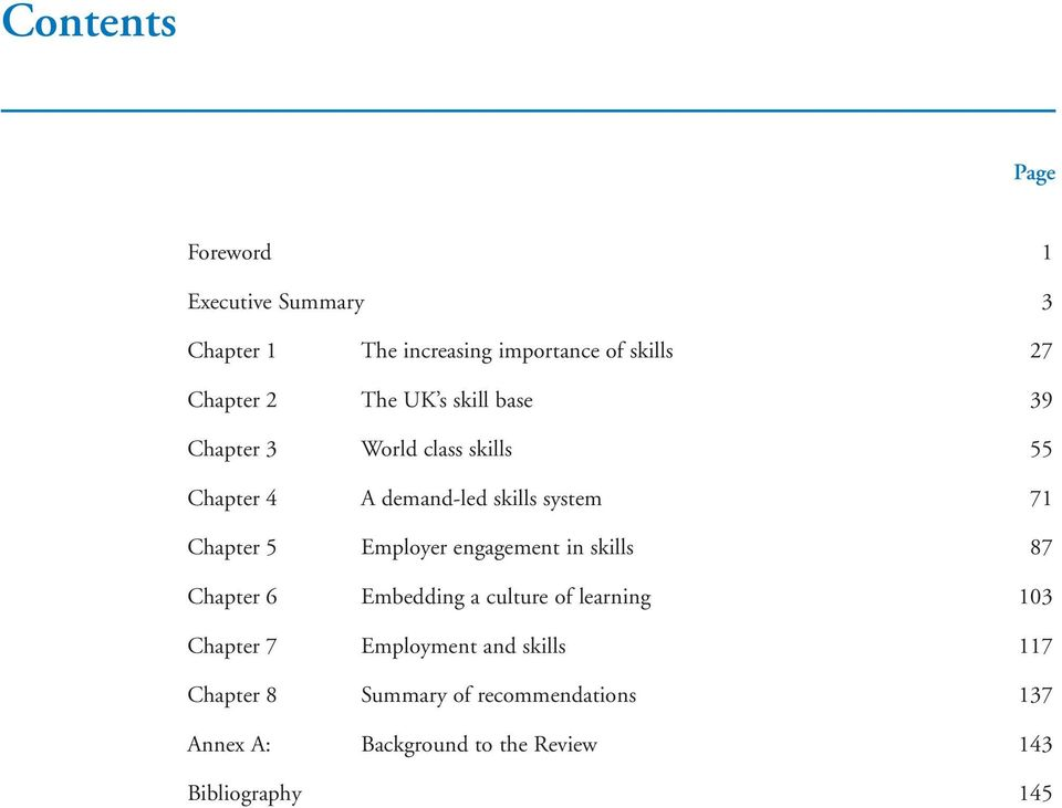 Employer engagement in skills 87 Chapter 6 Embedding a culture of learning 103 Chapter 7 Employment and