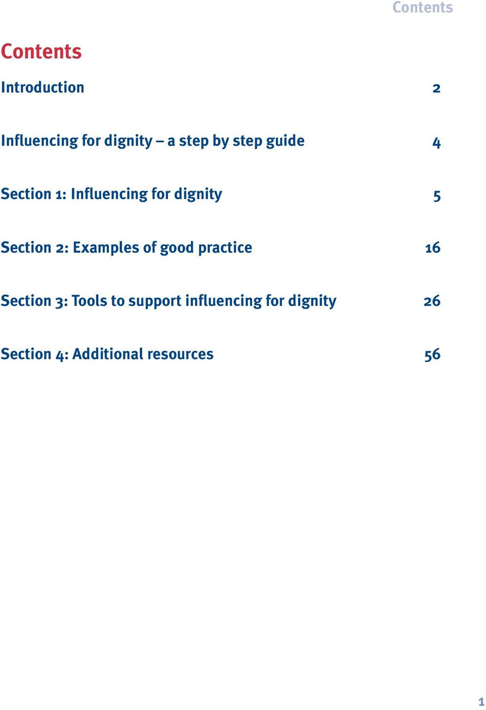 Section 2: Examples of good practice 6 Section 3: Tools to