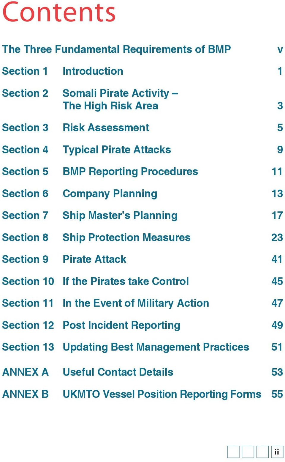 Section 8 Ship Protection Measures 23 Section 9 Pirate Attack 41 Section 10 If the Pirates take Control 45 Section 11 In the Event of Military Action 47