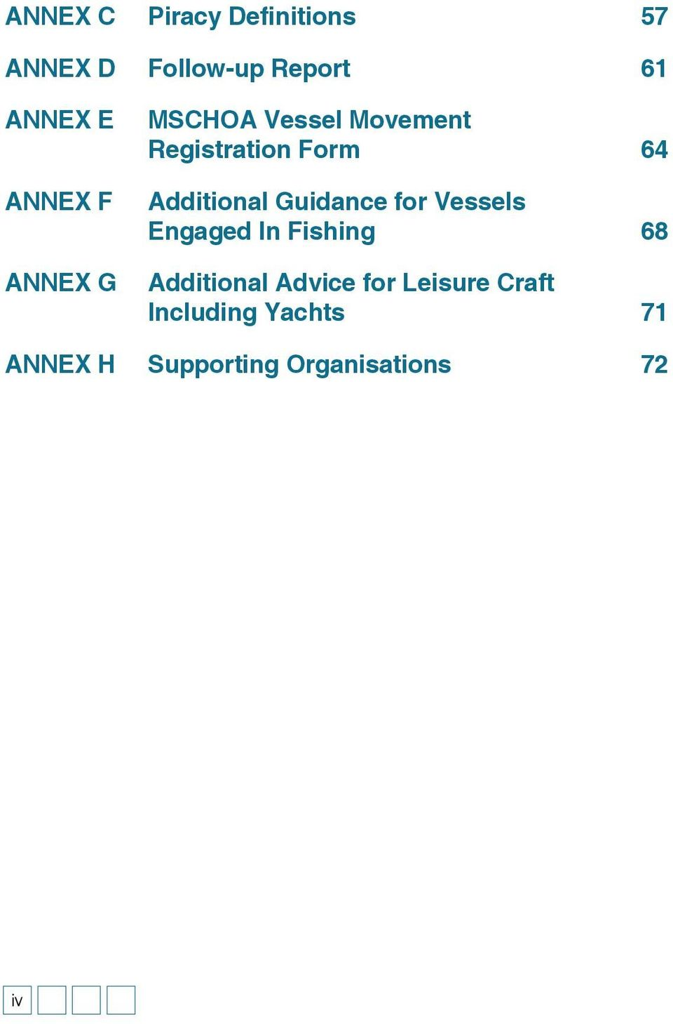 Additional Guidance for Vessels Engaged In Fishing 68 Additional