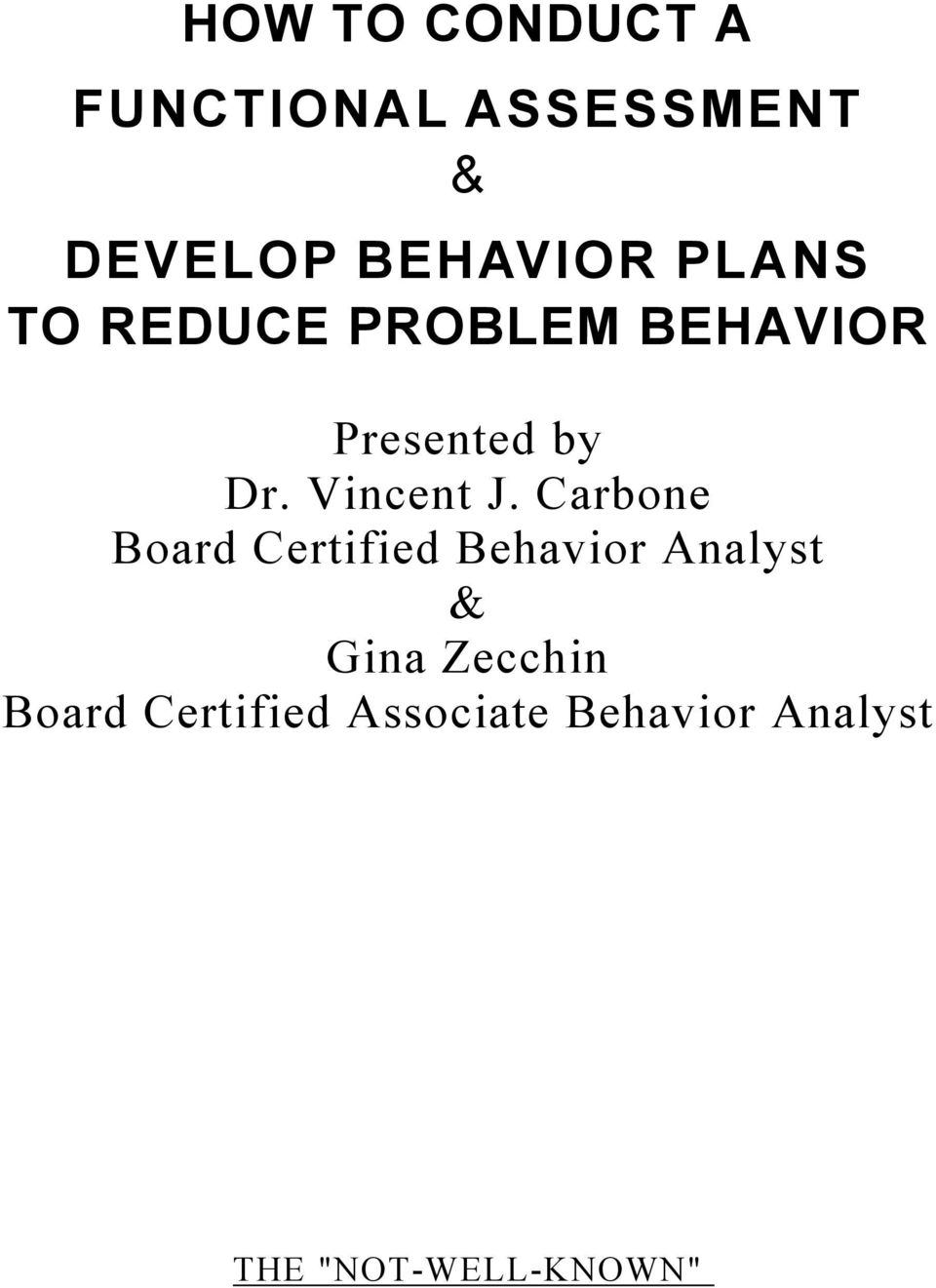 Carbone Board Certified Behavior Analyst & Gina Zecchin