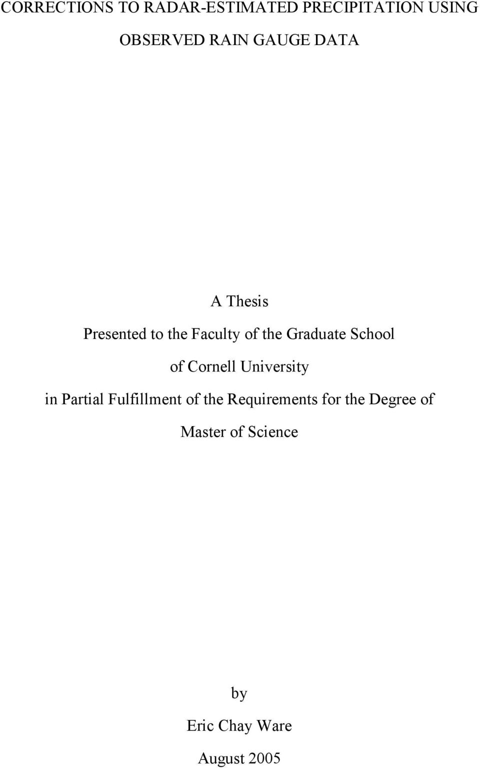 School of Cornell University in Partial Fulfillment of the