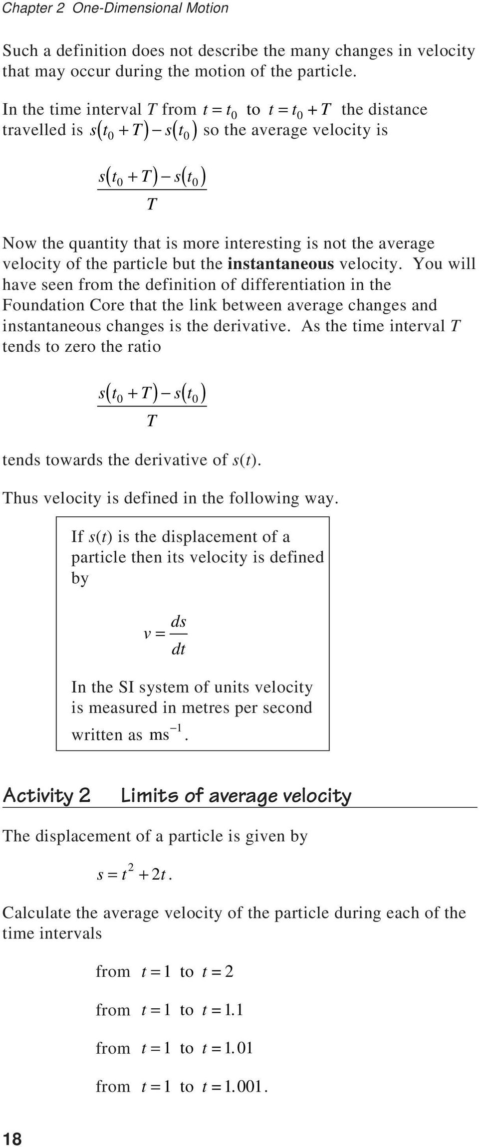 average velocity of the particle but the instantaneous velocity.