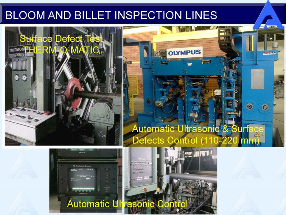 Automatic Ultrasonic & Surface Defects