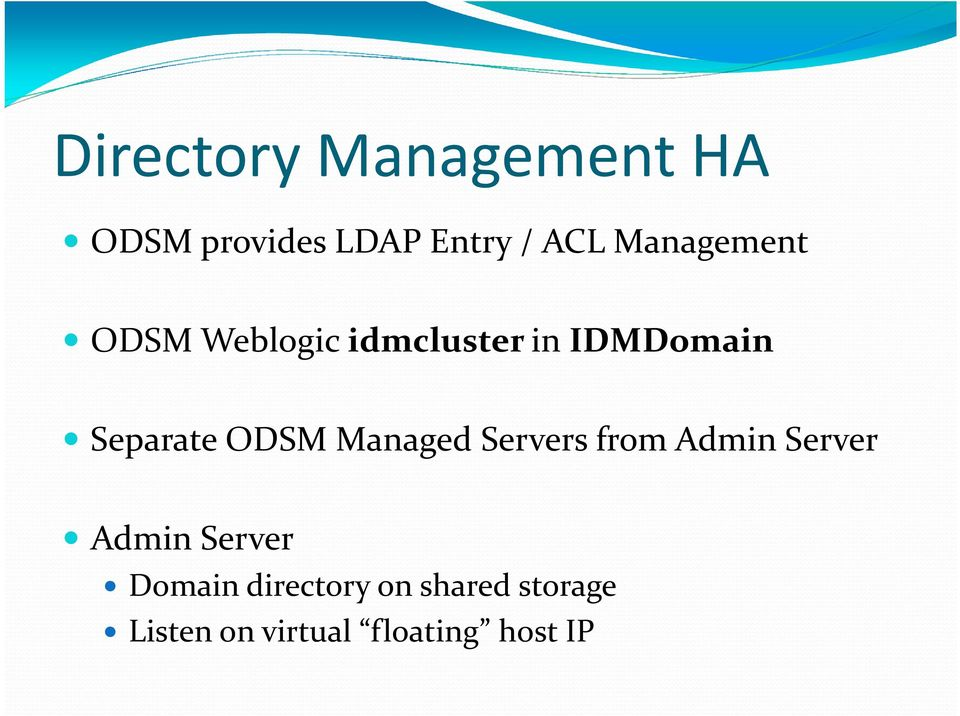 ODSM Managed Servers from Admin Server Admin Server Domain