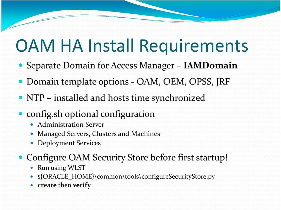 sh optional configuration Administration Server Managed Servers, Clusters and Machines Deployment