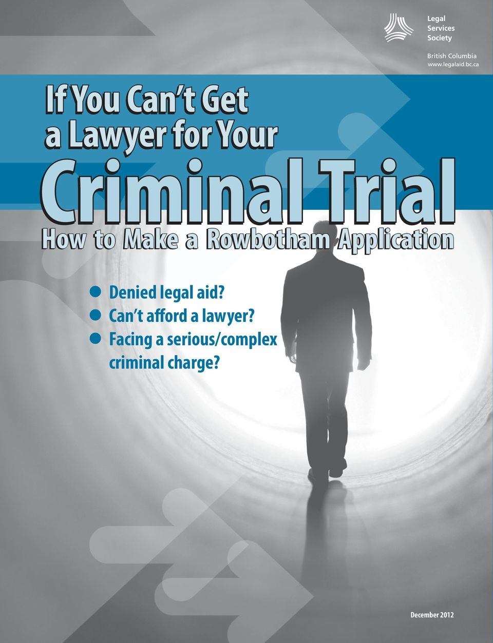 Denied legal aid? Can t afford a lawyer?
