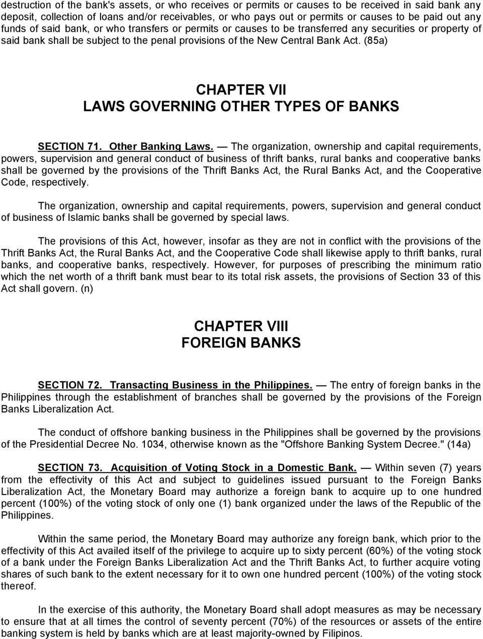 (85a) CHAPTER VII LAWS GOVERNING OTHER TYPES OF BANKS SECTION 71. Other Banking Laws.