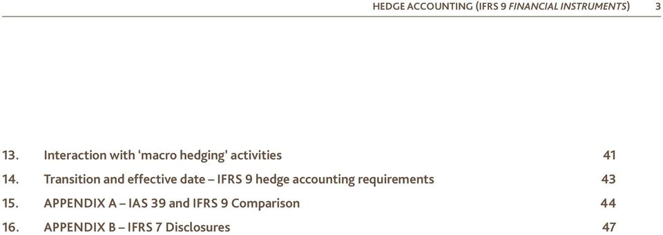 Transition and effective date IFRS 9 hedge accounting