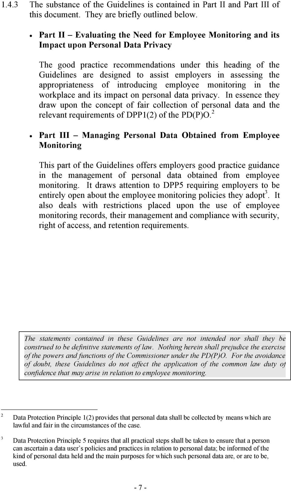 in assessing the appropriateness of introducing employee monitoring in the workplace and its impact on personal data privacy.