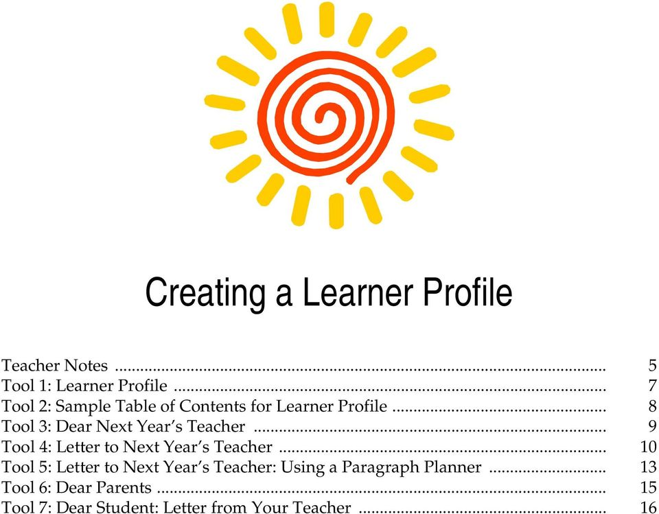 Letter to Next Year s Teacher 10 Tool 5: Letter to Next Year s Teacher: Using a
