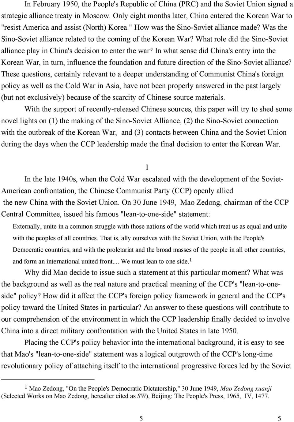 Was the Sino-Soviet alliance related to the coming of the Korean War? What role did the Sino-Soviet alliance play in China's decision to enter the war?