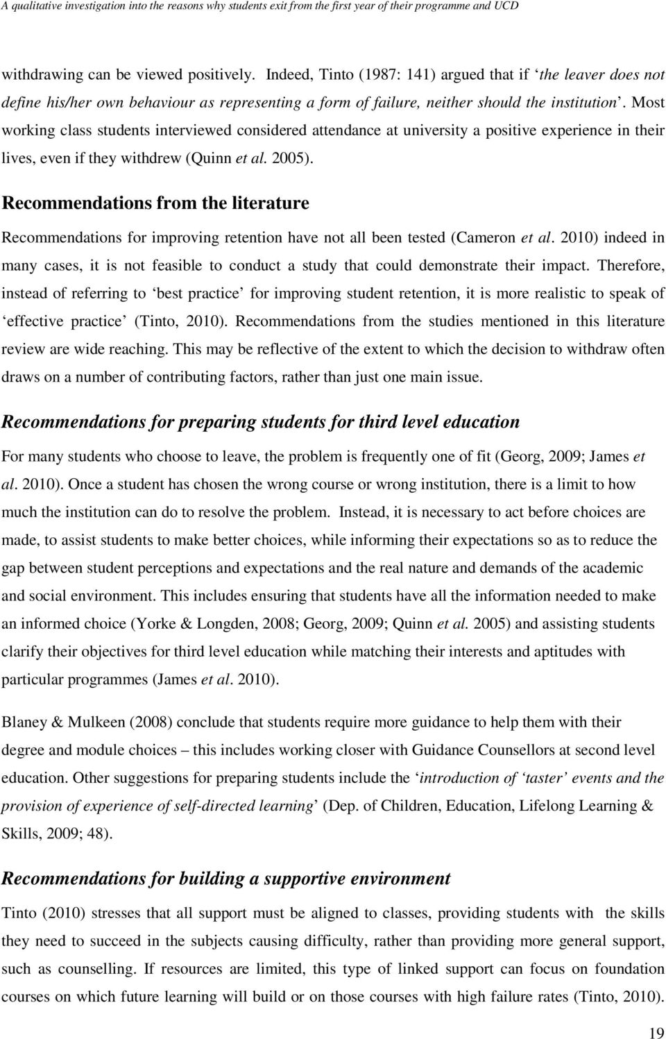 Recommendations from the literature Recommendations for improving retention have not all been tested (Cameron et al.